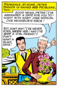 Aunt May references the unseen Mary Jane Watson