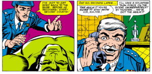 General Thaddeus Thunderbolt Ross Shows a maddening surpise pleasure at the chance to capture the hulk
